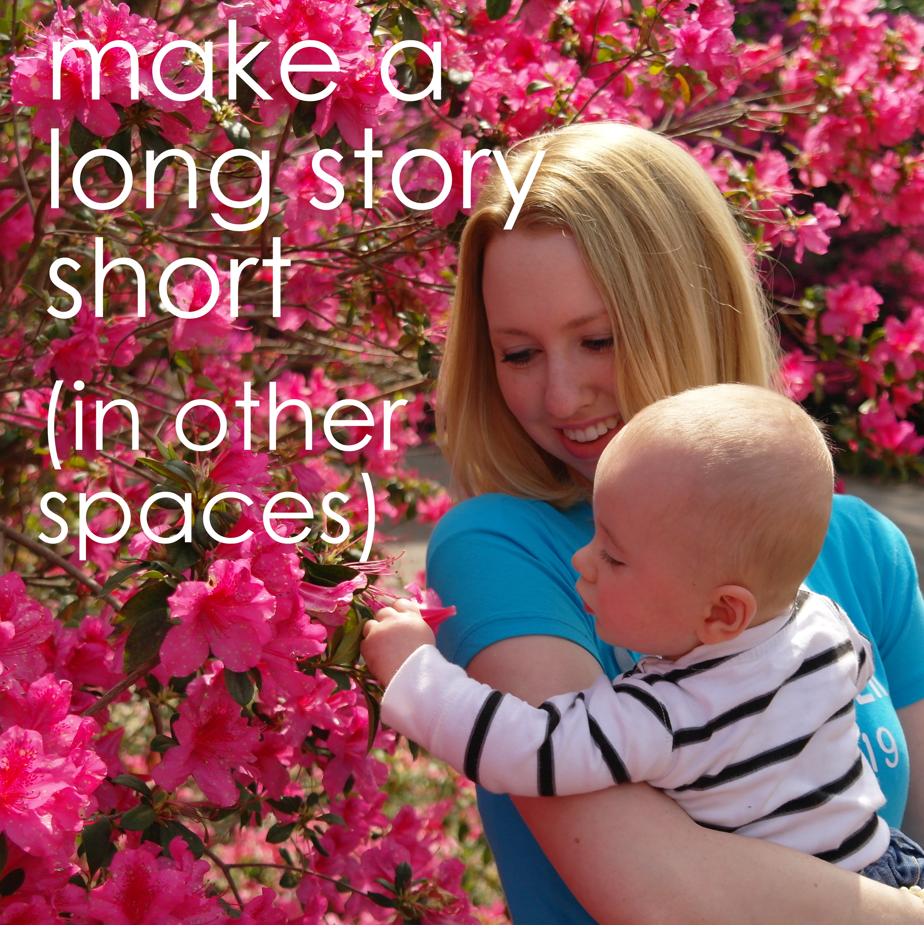 Make a Long Story Short in other spaces
